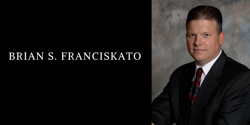 Brian S Franciskato, Recognition & Honors